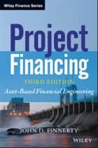 Project Financing ebook by John D. Finnerty