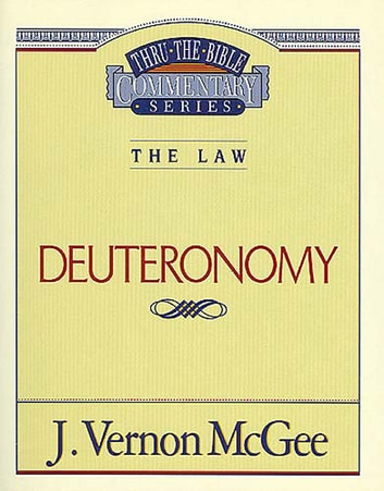 Thru the Bible Vol. 09: The Law (Deuteronomy) ebook by J. Vernon McGee