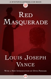 Red Masquerade ebook by Louis Joseph Vance,Otto Penzler