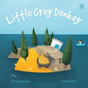 Little Grey Donkey ebook by Nicole Snitselaar,Coralie Saudo