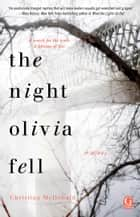 The Night Olivia Fell ebook by Christina McDonald