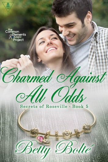 Charmed Against All Odds ebook by Betty Bolte