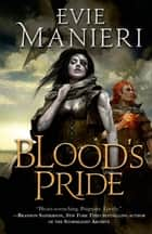 Blood's Pride - The Shattered Kingdoms, Book One ebook by Evie Manieri