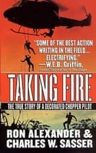Taking Fire ebook by Ron Alexander,Charles W. Sasser