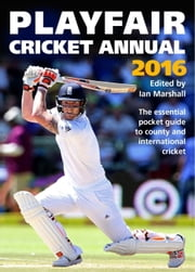 Playfair Cricket Annual 2016 ebook by Ian Marshall