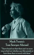 Mark Twain - Tom Sawyer - Abroad 電子書 by Mark Twain