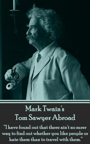 Mark Twain - Tom Sawyer - Abroad ebook by Mark Twain