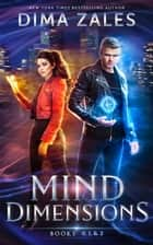 Mind Dimensions Books 0, 1, & 2 ebook by