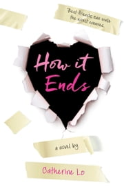 How It Ends ebook by Catherine Lo