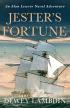 Jester's Fortune ebook by Dewey Lambdin