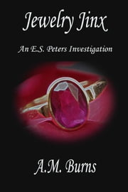 Jewelry Jinx ebook by A.M. Burns