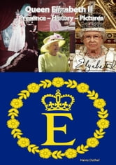 Queen Elizabeth II ebook by Heinz Duthel