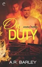 On Duty ebook by A.R. Barley