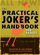 The Practical Joker's Handbook - The Sequel ebook by Tim Nyberg