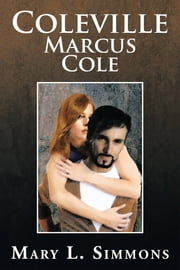 Coleville Marcus Cole ebook by Mary L. Simmons