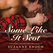 Some Like It Scot audiobook by Suzanne Enoch