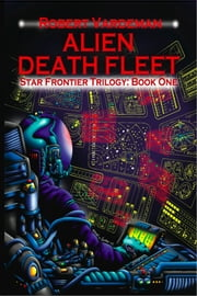Alien Death Fleet ebook by Robert E. Vardeman
