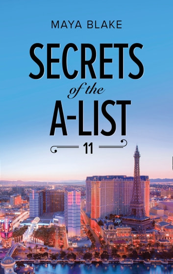Secrets Of The A-List (Episode 11 Of 12) (Mills & Boon M&B) (A Secrets of the A-List Title, Book 11) 電子書 by Maya Blake