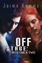 Off Stage ebook by Jaime Samms
