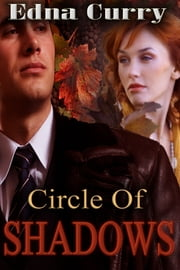 Circle of Shadows ebook by Edna Curry