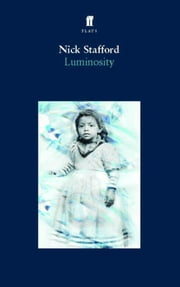 Luminosity ebook by Nick Stafford
