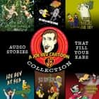 A Joe Bev Cartoon Collection audiobook by Joe Bevilacqua, Joe Bevilacqua, Joe Bevilacqua,...
