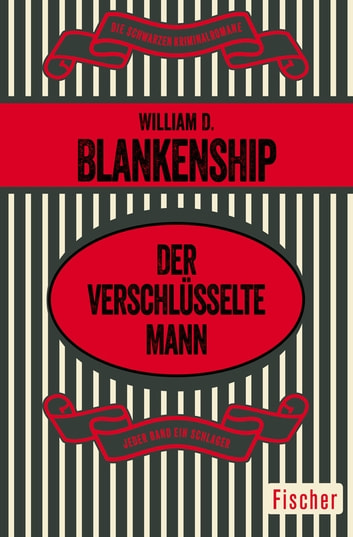 Der verschlüsselte Mann ebook by William D. Blankenship