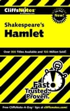CliffsNotes on Shakespeare's Hamlet ebook by Carla Lynn Stockton