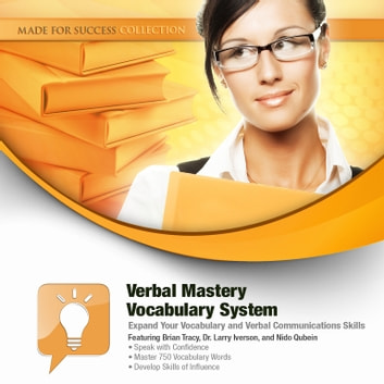 Verbal Mastery Vocabulary System - Expand Your Vocabulary and Verbal Communications Skills audiobook by Made for Success,Made for Success
