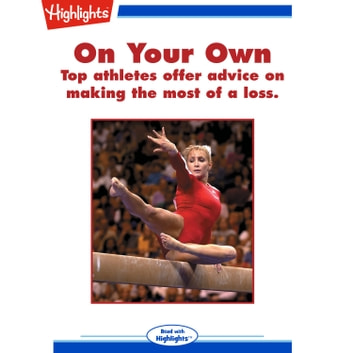On Your Own - Top athletes offer advice on making the most of a loss. audiobook by Marty Kaminsky