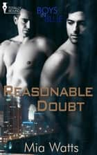 Reasonable Doubt ebook by Mia Watts