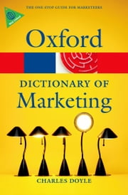 A Dictionary of Marketing ebook by Charles Doyle