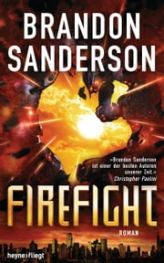 Firefight - Roman ebook by Brandon Sanderson, Jürgen Langowski