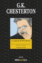 La sagesse du Père Brown ebook by Gilbert Keith CHESTERTON