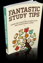 Fantastic Study Tips ekitaplar by Anonymous
