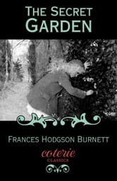 frances hodgson burnetts experiences and beliefs in the secret garden Biographycom tells you about author, playwright and children's novelist frances hodgson burnett she wrote the secret garden in 1911.