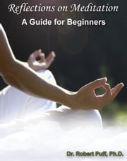 Reflections on Meditation: A Guide for Beginners ebook by Kobo.Web.Store.Products.Fields.ContributorFieldViewModel