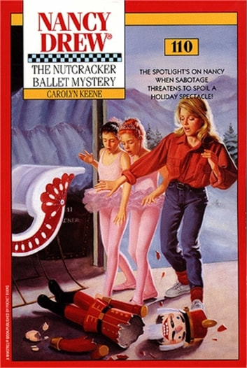 The Nutcracker Ballet Mystery ebook by Carolyn Keene