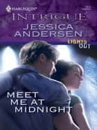 Meet Me at Midnight eBook by Jessica Andersen