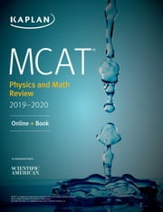 MCAT Physics and Math Review 2019-2020 - Online + Book eBook by Kaplan Test Prep