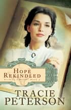 Hope Rekindled (Striking a Match Book #3) ebook by