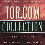 Tor.com Collection: Season 1 - Season 1 audiobook by Kai Ashante Wilson, Paul Cornell, Alter S. Reiss,...