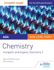 AQA Chemistry Student Guide 2: Inorganic and organic chemistry ebook by Alyn G. McFarland,Nora Henry