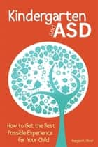 Kindergarten and ASD ebook by Margaret Oliver
