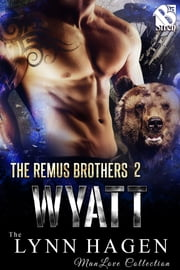 Wyatt ebook by Lynn Hagen