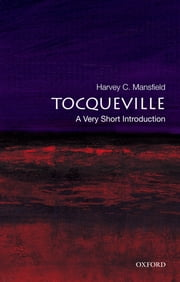 Tocqueville: A Very Short Introduction ebook by Harvey C. Mansfield
