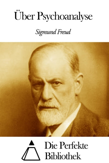 Über Psychoanalyse ebook by Sigmund Freud