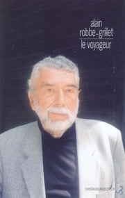 Le Voyageur ebook by Alain Robbe-Grillet