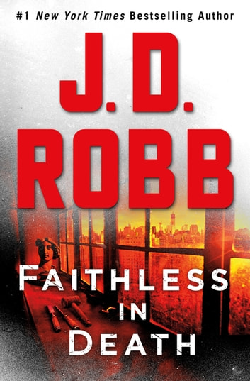 Faithless in Death - An Eve Dallas Novel ekitaplar by J. D. Robb