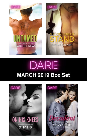 Harlequin Dare March 2019 Box Set - An Anthology ebook by Caitlin Crews,Cathryn Fox,Rachael Stewart,Alexx Andria